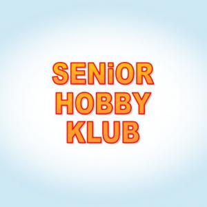 SENIOR HOBBY KLUB